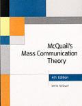 Mcquails Mass Communication Theory