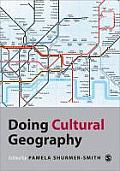 Doing Cultural Geography (Doing Human Geography)