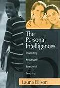 The Personal Intelligences: Promoting Social and Emotional Learning