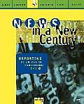 News in a New Century : Reporting in an Age of Converging Media (99 Edition)