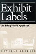 Exhibit Labels An Interpretive Approach An Interpretive Approach