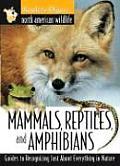 Mammals Reptiles & Amphibians North Amer