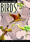 North American Wildlife: Birds Field Guide (North American Wildlife Field Guides)