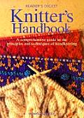 Knitters Handbook A Comprehensive Guide to the Principles & Techniques of Handknitting