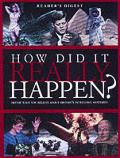 How Did It Really Happen?: Decide What You Believe about History's Intriguing Mysteries