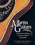 Martin Guitars An Illustrated Celebrat
