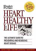 Heart Healthy for Life The Ultimate Guide to Preventing & Reversing Heart Disease