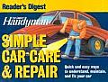 Family Handyman Simple Car Care & Repair