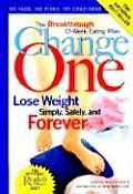 Change One Lose Weight Simply Safely