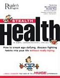 Stealth Health How To Sneak Age Defying
