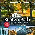 Off the Beaten Path: A Travel Guide to More Than 1000 Scenicand Interesting Places Still Uncrowded and Inviting (Off the Beaten Path: A Travel Guide to More Than 1,000 Scenic)