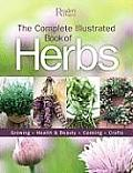 Complete Illustrated Book to Herbs Growing Cooking Health & Beauty Crafts
