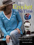 Crochet in No Time A Simple Stylish Collection of 52 Quick Crochet Projects