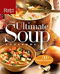Ultimate Soup Cookbook Over 900 Family Favorite Recipes