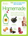 Homemade How to Make Hundreds of Everyday Products Fast Fresh & More Naturally