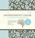 Grandparents Book of Shared Memories Keepsake Album & Genealogy Instruction Book