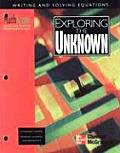 Mathscape: Seeing and Thinking Mathematically, Grade 8, Exploring the Unknown, Student Guide