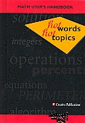 Hot Words Hot Topics Math Users Handbook