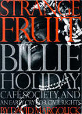Strange Fruit Billie Holiday Cafe Society & An Early Cry For Civil Rights