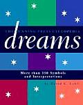 Cyclopedia of Dreams More Than 350 Symbols & Interpretations