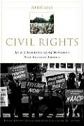 Civil Rights An A To Z Reference of the Movement That Changed America