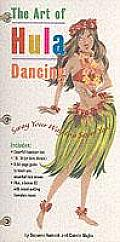 The Art of Hula Dancing: Sway Your Way to a Sexier You!