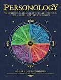 Personology The Precision Approach To Charting Your Life Career & Relationships