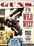 Guns of the Wild West