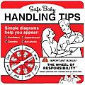 Safe Baby Handling Tips 1st ed
