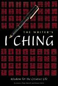 Writers I Ching Wisdom for the Creative Life With Deck of I Ching Cards