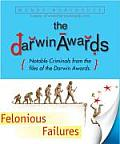 Darwin Awards Felonious Failures