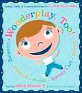 Wonderplay Too Games Crafts & Creative Activities for 3 To 6 Year Olds