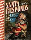Santa Responds Hes Had Enough & Hes Writing Back