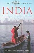 The Britannica Guide to India: A Comprehensive Introduction to the World's Fastest Growing Country