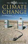 The Brittanica Guide to Climate Change: An Unbiased Guide to the Key Issue of Our Age