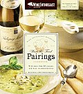 Wine Enthusiast Magazine Wine & Food Pairings Cookbook With More Than 80 Recipes & Wine Recommendations