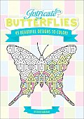Intricate Butterflies: 45 Beautiful Designs to Color!