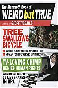 The Mammoth Book of Weird But True