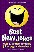 The Mammoth Book of Best New Jokes (Mammoth Book of)
