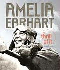 Amelia Earhart: The Thrill of It Cover