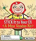Stick It to Your Ex A Mini Voodoo Kit