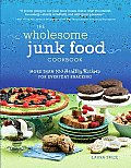 Wholesome Junk Food Cookbook