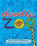 Doodle Zoo Oodles of Roaring Squawking & Wriggling Doodles to Complete & Create