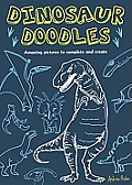 Dinosaur Doodles Amazing Pictures to Complete & Create