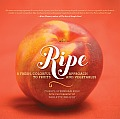 Ripe: A Fresh, Colorful Approach to Fruits and Vegetables Cover