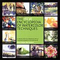 New Encyclopedia Of Watercolor Techniques A Step by step Visual Directory with an Inspirational Gallery of Finished Works