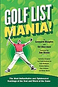 Golf List Mania The Most Authoritative & Opinionated Rankings of the Best & Worst of the Game