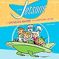 Jetsons The Official Guide to the Cartoon Classic