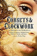 Corsets & Clockwork 13 Steampunk Romances