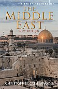 Brief History of the Middle East